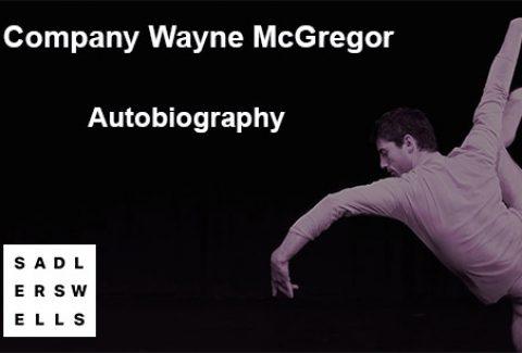 Company Wayne McGregor: Autobiography